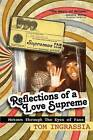 Reflections of a Love Supreme: Motown Through the Eyes of Fans by Tom Ingrassia (Paperback / softback, 2015)