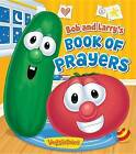 Bob and Larry's Book of Prayers by Peggy Schaefer (Board book, 2014)