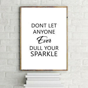 INSPIRATIONAL MOTIVATIONAL POSITIVE SPARKLE QUOTE  A4 POSTER PRINT WALL ART