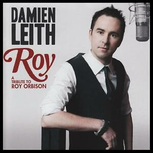 DAMIEN-LEITH-ROY-TRIBUTE-TO-ROY-ORBISON-CD-McCLYMONTS-BOBBY-FLYNN-NEW