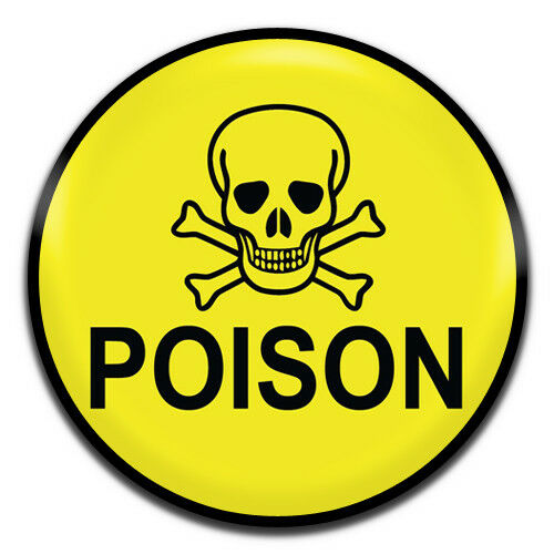 Poison Danger 25mm 1 Inch D Pin Button Badge