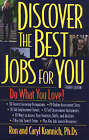 Discover the Best Jobs for You by Caryl Krannich, Ron L. Krannich (Paperback, 2001)