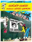 Lucky Luke: v. 27: Lucky Luke Versus Joss Jamon by Goscinny (Paperback, 2011)