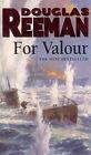 For Valour by Douglas Reeman (Paperback, 2001)