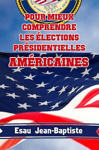 Pour-mieux-comprendre-les-elections-presidentielles-americaines