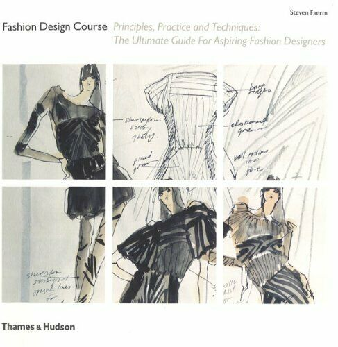 Fashion Design Course Principles Practice And Techniques By Steven Faerm For Sale Online Ebay