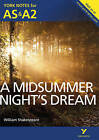 A Midsummer Night's Dream: York Notes for AS & A2 by Michael Sherborne (Paperback, 2013)
