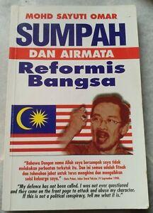 DSAI Anwar Ibrahim Sumpah Dan Airmata Reformasi Bangsa 1998 Mohd Sayuti Omar
