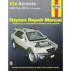 Kia Sorento Automotive Repair Manual: 2003-13 by Haynes Manuals Inc (Paperback, 2013)
