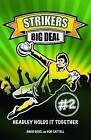 Big Deal by Bob Cattell, David Ross (Paperback, 2010)