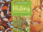 Hiding: A Book About Animal Disguises by Karen Wallace (Paperback, 2004)