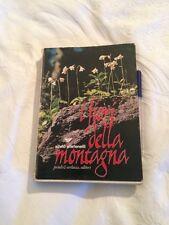 Libro I Fiori Della Montagna Di Silvio Stefenelli