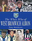 Who's Who of West Bromwich Albion by Tony Matthews (Hardback, 2005)