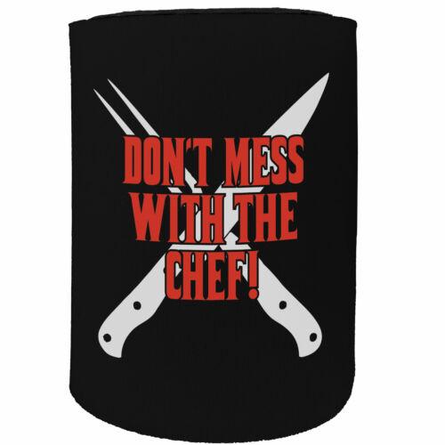 Stubby Holder dont mess chef Funny Novelty Birthday Stubbie
