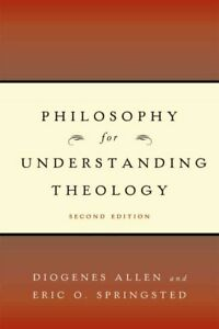 Philosophy-for-Understanding-Theology-Paperback-by-Allen-Diogenes-Springst