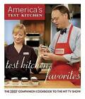Test Kitchen Favorites: The 2007 Companion Cookbook to the Hit TV Show by America's Test Kitchen (Hardback, 2006)