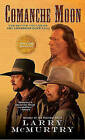 Comanche Moon by Larry McMurtry (Paperback, 1998)