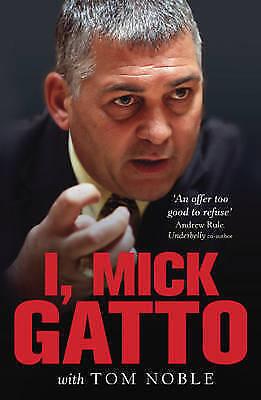 1 of 1 - I, Mick Gatto by Mick Gatto (Paperback, 2009)