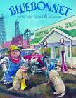 Bluebonnet at the East Texas Oil Museum by Mary Brooke Casad (Hardback, 2005)