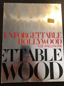Unforgettable-Hollywood-by-Dallinger-Nat-0517618125-The-Cheap-Fast-Free-Post