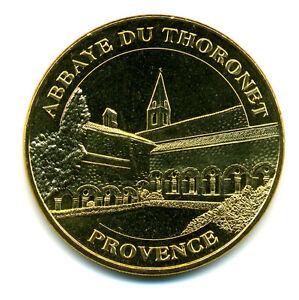 83-LE-THORONET-Abbaye-2011-Monnaie-de-Paris