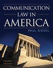 Communication Law in America by Paul Siegel (Paperback, 2014)