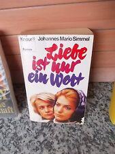Liebe ist nur ein Wort, von Johannes Mario Simmel