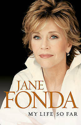 1 of 1 - My Life So Far by Jane Fonda (Hardback, 2005)