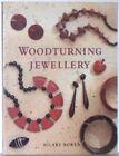 Woodturning Jewellery by Hilary Bowen (Paperback, 1995)