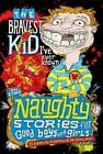 The Bravest Kid I've Ever Known and Other Naughty Stories for Good Boys and Girls by Christopher Milne (Paperback, 2010)