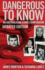 Dangerous to Know Updated Edition by Susanna Lobez, James Morton (Paperback, 2016)