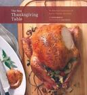 New Thanksgiving Table : An American Celebration of Family, Friends, and Food by Diane Morgan (2009, Hardcover)