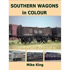 Southern Wagons in Colour by Mike King (Paperback, 2014)