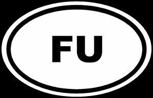 FU-Sticker-F-YOU-Rude-Funny-Car-Vinyl-Decal-Window-LOL