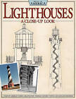 Lighthouses - a Close Up Look: An Intimate Tour Through Historic Photos and Architectural Drawings by Fox Chapel Publishing (Paperback, 2011)