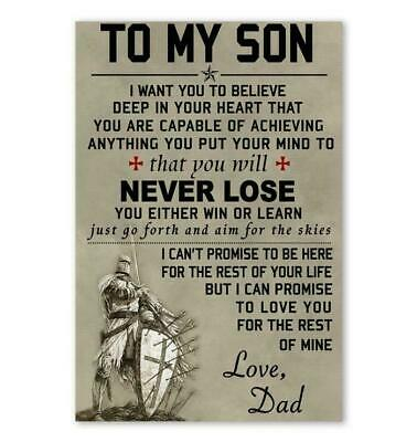 """To My Son You Will Never Lose Love Dad Poster 12-48/"""" No Frame"""
