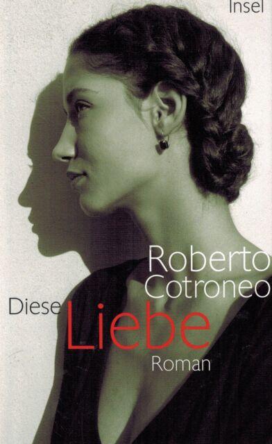 BUCH - Diese Liebe von Roberto Cotroneo
