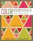 Color Essentials: Crisp & Vibrant Quilts by Amanda Murphy (Paperback, 2013)