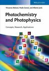 Photochemistry and Photophysics: Concepts, Research, Applications by Alberto Juris, Vincenzo Balzani, Paola Ceroni (Paperback, 2014)