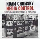 Media Control: The Spectacular Achievements of Propaganda by Noam Chomsky (CD-Audio, 2005)