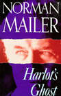 Harlot's Ghost by Norman Mailer (Paperback, 1992)