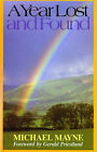A Year Lost and Found by Michael Mayne (Paperback, 1987)