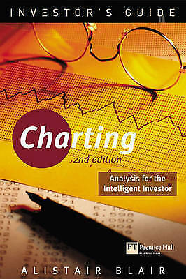 1 of 1 - Investor's Guide to Charting: Analysis for the Intelligent Investor - by A.Blair