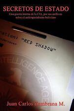 Secretos de Estado : Una Guerra Interna de la CIA, Por Sus Archivos Sobre el...