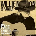 Let's Face The Music And Dance von Willie & Family Nelson (2013)