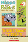 Hippo & Rabbit in Three Short Tales by Jeff Mack (Paperback / softback)