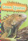 Green Iguanas by Elizabeth Raum (Hardback, 2014)