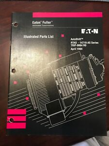Eaton Fuller Illustrated Parts List RTAO -14710-AS Series Trip-0064 R0 Apr 1994