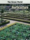 Horticulture by Gail Lang (Hardback, 2007)