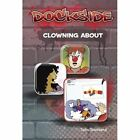 Dockside: Clowning About: Stage 3 Book 10 by John Townsend (Paperback, 2011)